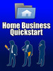 Thumbnail Home Business Quick Start